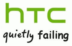 HTC Quietly Failing